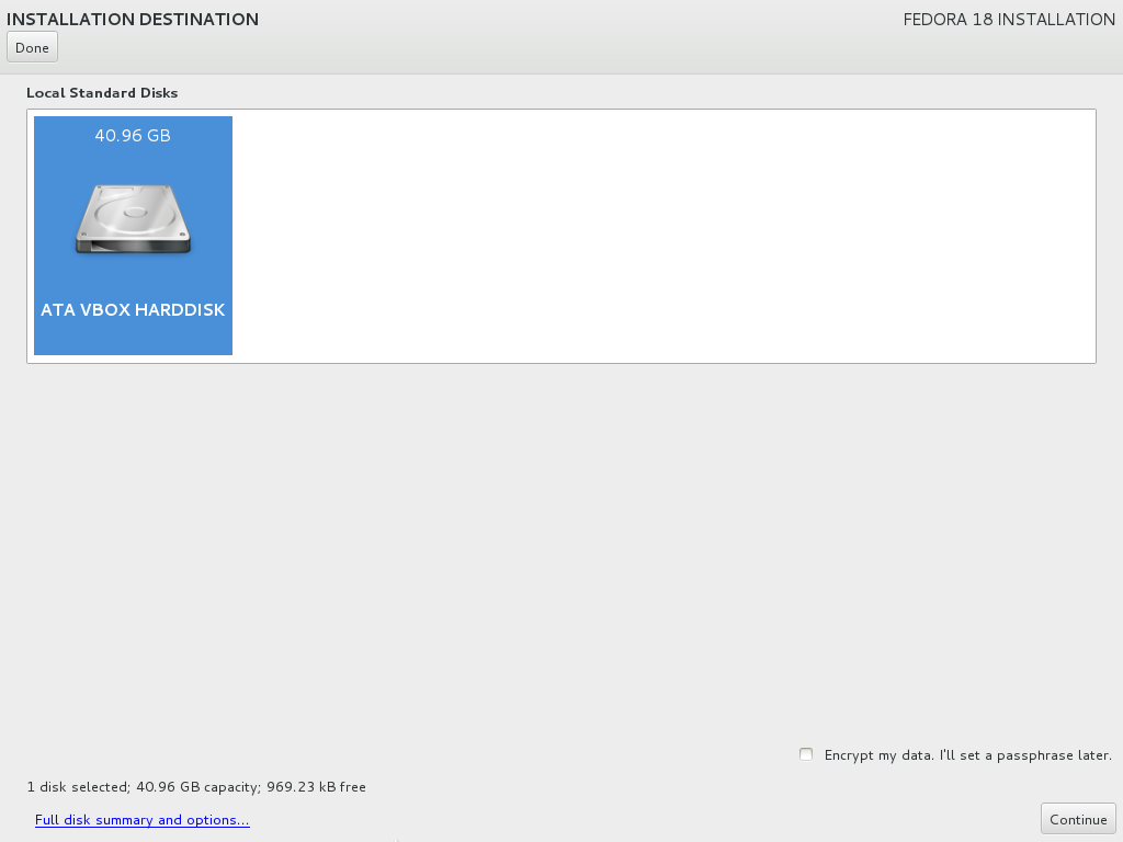 The Fedora 18 Installation Destination sub-menu. Select the hard disk drives you want for the installation.